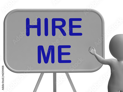 Hire Me Sign Means Applying For Job Vacancy