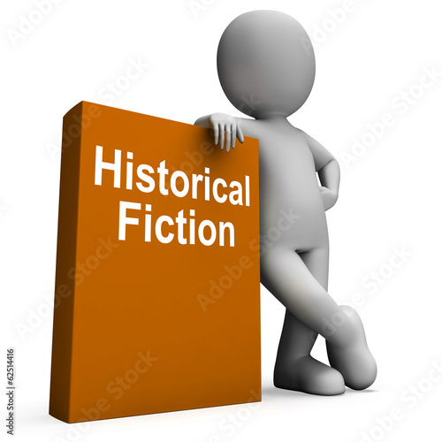 Historical Fiction Book And Character Means Books From History