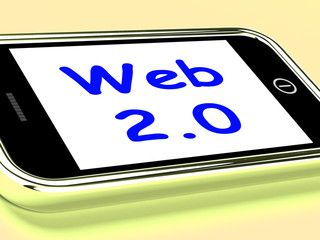Web 2.0 On Phone Means Net Web Technology And Network