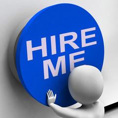 Hire Me Button Means Job Applicant Or Freelancer