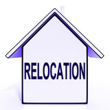 Relocation House Means New Residency Or Address poster