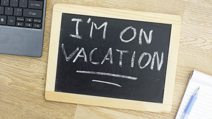 I am on vacation