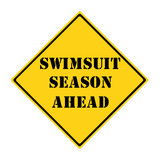 Swimsuit Season Ahead Sign