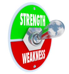 Strength Vs Weakness Toggle Switch Choose Strong Option Opportun