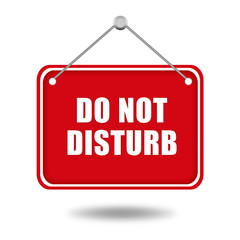 Do not disturb red signboard
