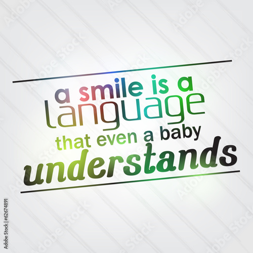 Smile is a language that even a baby understands