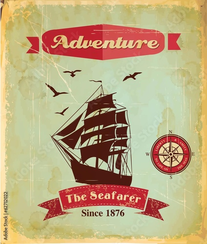 Vintage retro nautical poster with sailing ship