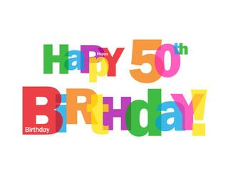 """HAPPY 50TH BIRTHDAY"" CARD (fifty party celebration congrats)"
