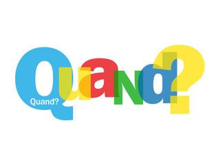 "Mosaïque de Lettres ""QUAND?"" (questions date agenda calendrier)"