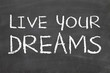 live your dreams