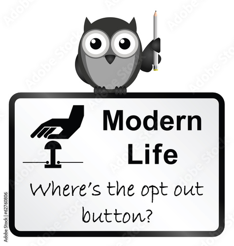 Monochrome comical modern life sign