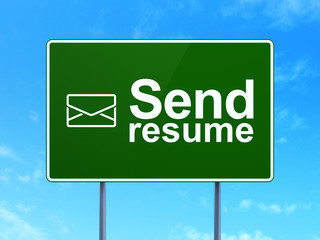 Business concept: Send Resume and Email on road sign background