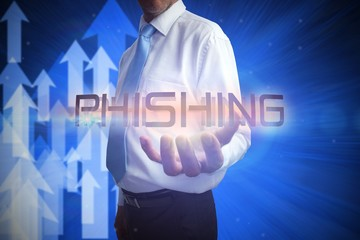Businessman presenting the word phishing
