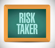 risk taker message on a chalkboard. illustration