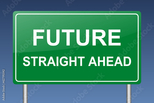 future straight ahead