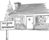 Frightened home owners have a defenseless sign poster