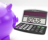 Bonus Calculator Shows Perk Extra Or Incentive poster