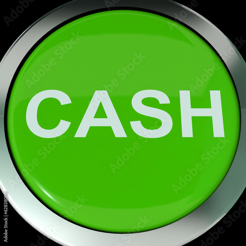 Cash Button Shows Money Savings And Incomes