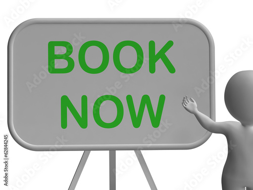 Book Now Whiteboard Shows Reserving Or Arranging