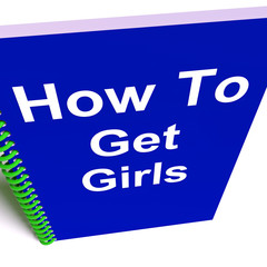 How to Get Girls on Notebook Represents Getting Girlfriends