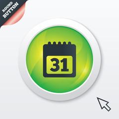 Calendar sign icon. 31 day month symbol.