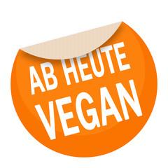 sticker - aufkleber - ab heute vegan - g659