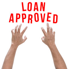 Loan approved with two hands isolated on white background