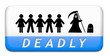 Постер, плакат: deadly dangerous