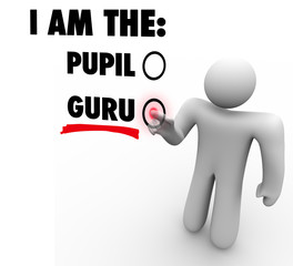 I Am The Guru Person Choose Expert Teacher Guide Leader