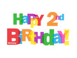 """""""HAPPY 2ND BIRTHDAY"""" CARD (second two years old party message)"""