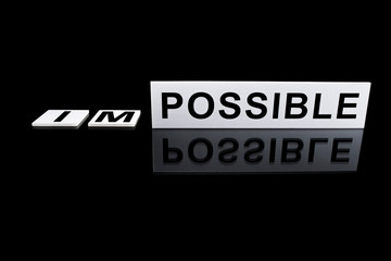 turn impossible to possible