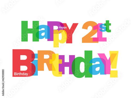 """""""HAPPY 21ST BIRTHDAY"""" CARD (party twenty-first twenty-one love)"""