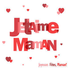"""Carte """"JE T'AIME MAMAN"""" (fête des mères message amour coeur)"""