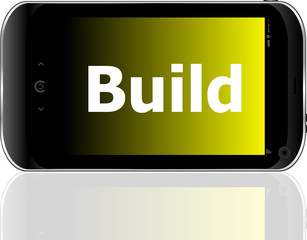 smartphone with text build on display. Mobile smart phone