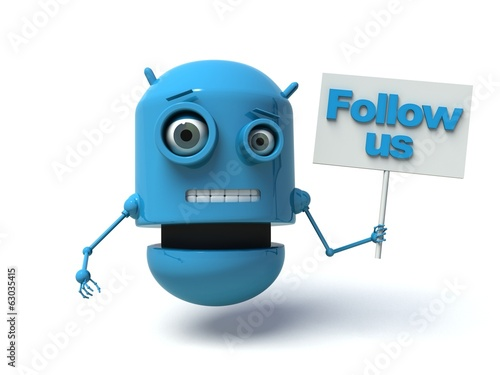 Cute blue robot with message board 'Follow us'