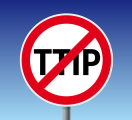 Schild Protest gegen TTIP