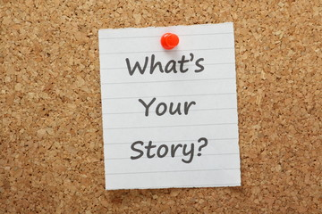 What's Your Story on a cork notice board