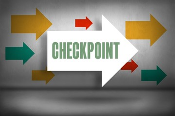 Checkpoint against arrows pointing