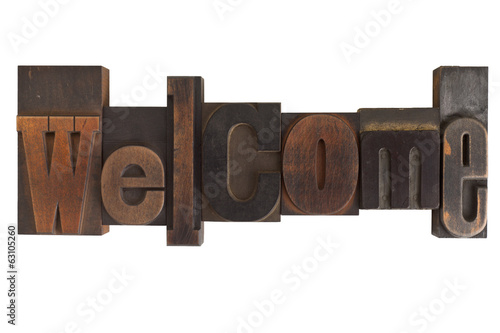 welcome, word written in vintage printing blocks