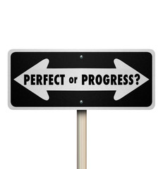 Perfect or Progress Arrow Signs Pointing Road Ahead