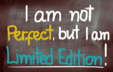 I Am Not Perfect But I Am Limited Edition Concept