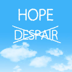 Choosing Hope instead of Despair