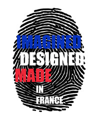 Imagined designed made in France