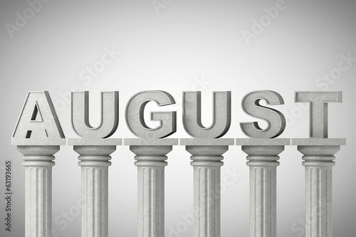 August month sign on a classic columns