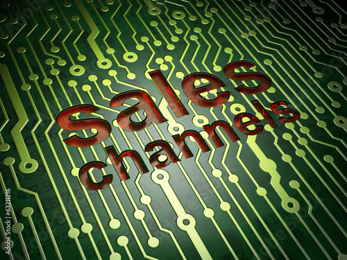 Advertising concept: Sales Channels on circuit board background
