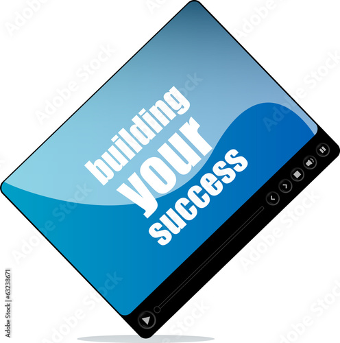 Video player for web with building your success word