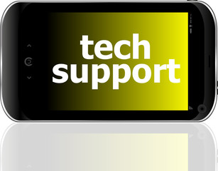 digital smartphone with tech support words, business concept