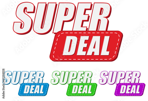 super deal, four colors labels