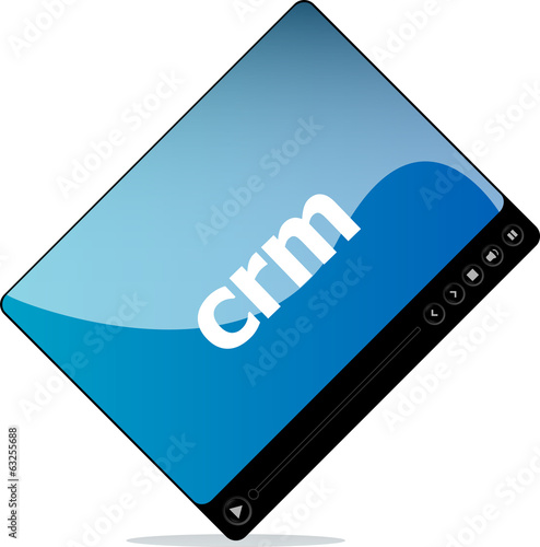 Video player for web, crm word on it