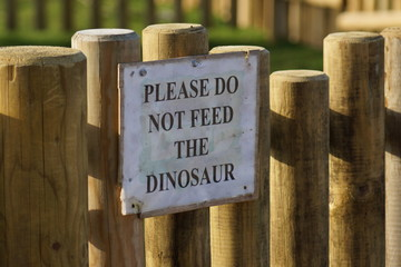Please Do Not Feed The Dinosaur